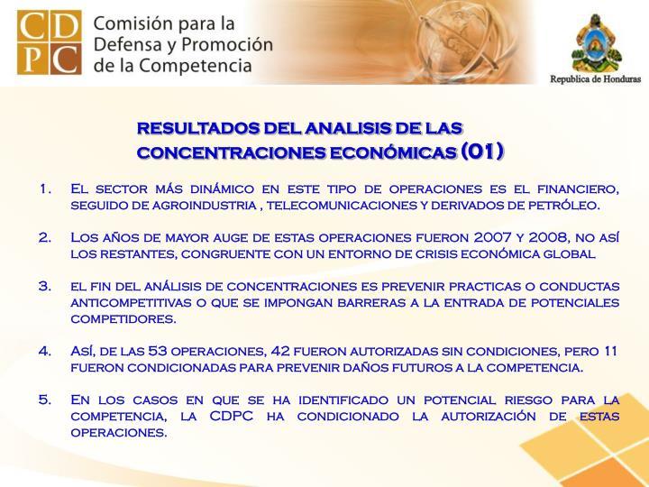 RESULTADOS DEL ANALISIS DE LAS  CONCENTRACIONES ECONÓMICAS