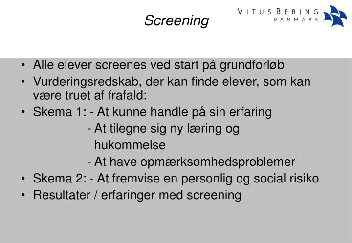 Alle elever screenes ved start på grundforløb