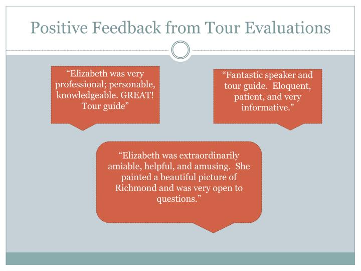 Positive Feedback from Tour Evaluations