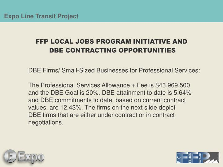FFP LOCAL JOBS PROGRAM INITIATIVE AND