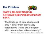 over 2 million medical articles are published each year