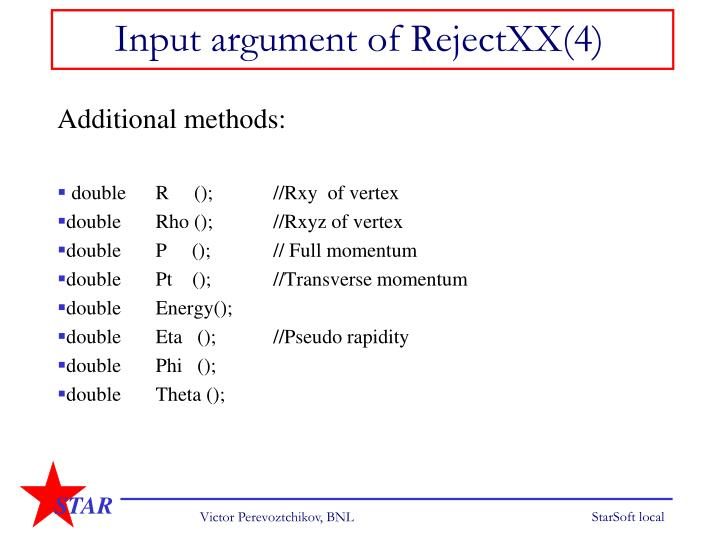 Input argument of RejectXX(4)