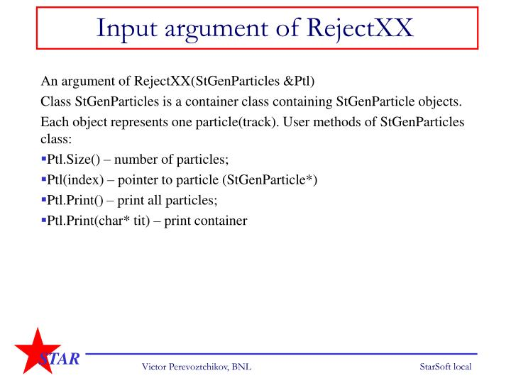 Input argument of RejectXX