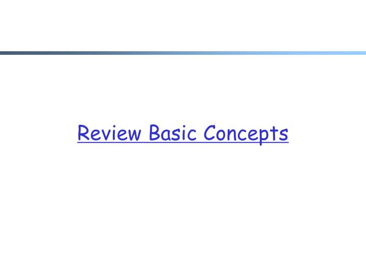 Review basic concepts