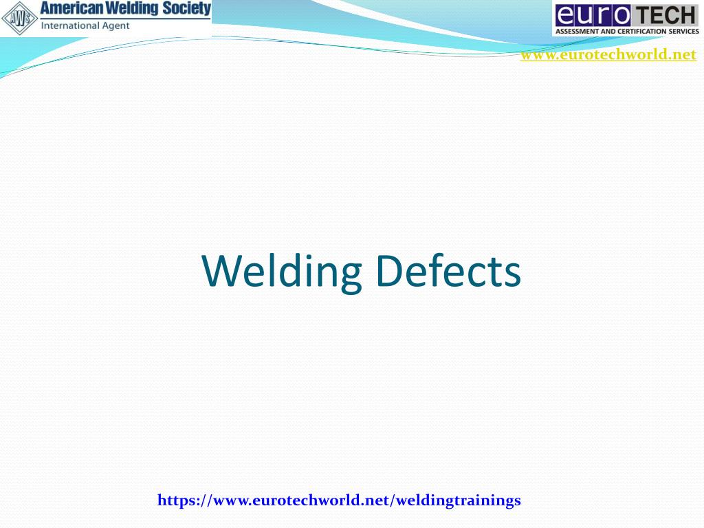 Ppt – welding defects powerpoint presentation | free to download.