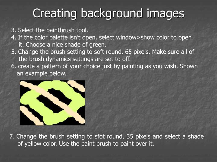 Creating background images