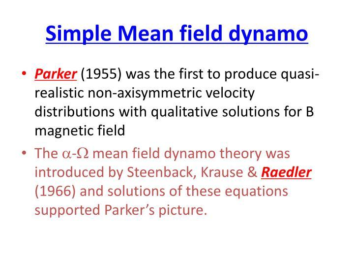 Simple Mean field dynamo