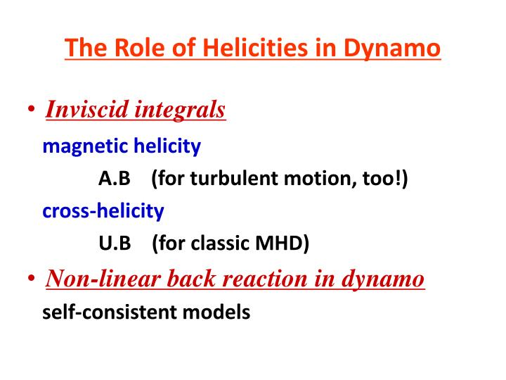 The Role of Helicities in Dynamo