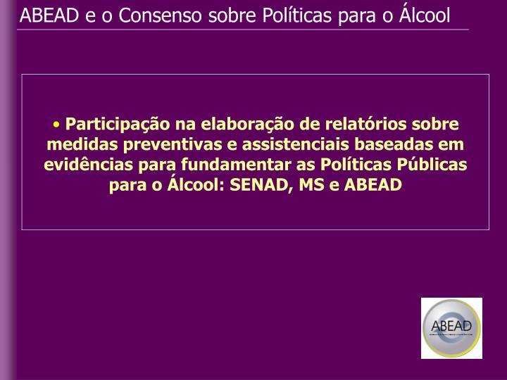 ABEAD e o Consenso sobre Políticas para o Álcool