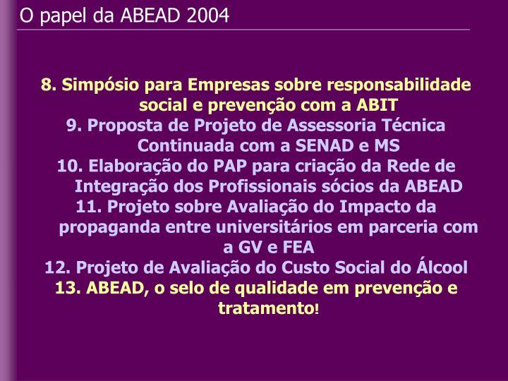 O papel da ABEAD 2004