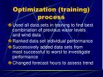 optimization training process