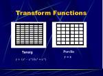 transform functions
