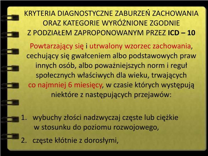 KRYTERIA DIAGNOSTYCZNE ZABURZEŃ ZACHOWANIA