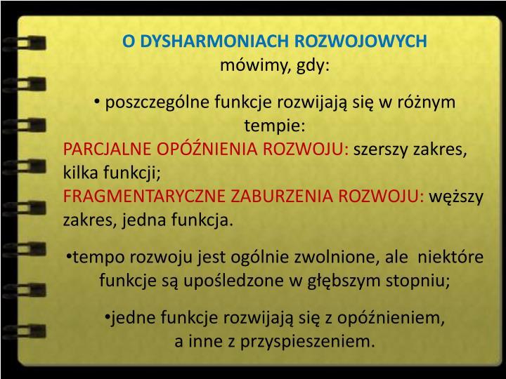 O DYSHARMONIACH ROZWOJOWYCH