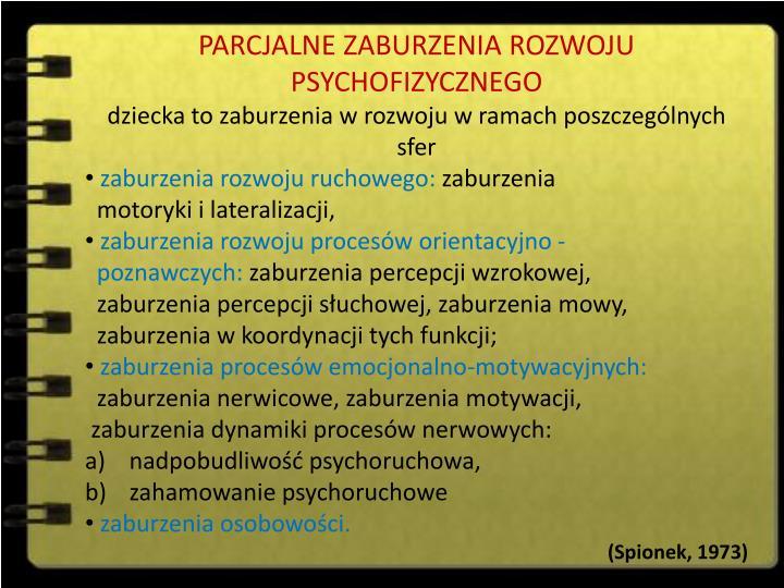 PARCJALNE ZABURZENIA ROZWOJU PSYCHOFIZYCZNEGO