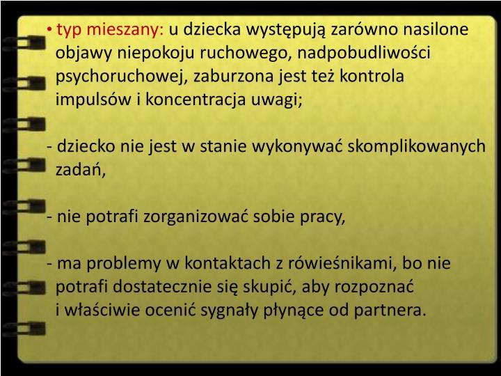 typ mieszany: