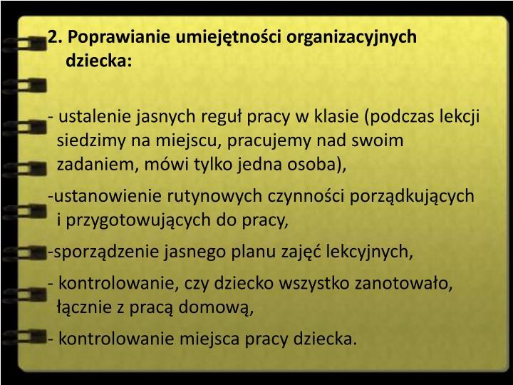 2. Poprawianie umiejętności organizacyjnych