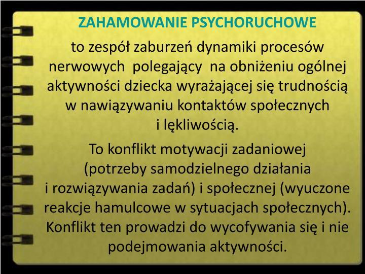 ZAHAMOWANIE PSYCHORUCHOWE