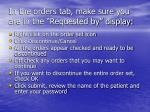 in the orders tab make sure you are in the requested by display
