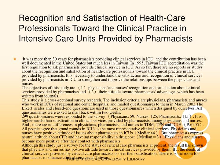 Recognition and Satisfaction of Health-Care Professionals Toward the Clinical Practice in Intensive ...