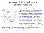ascensione retta e declinazione sistema equatoriale