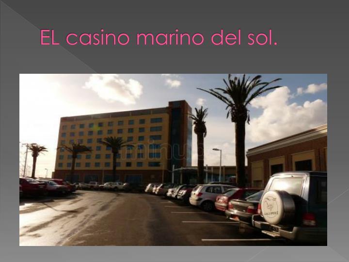 El casino marino del sol