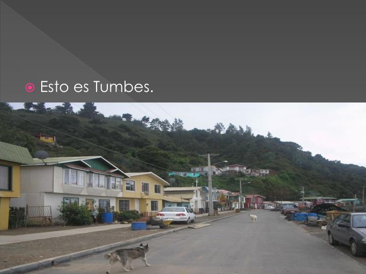 Esto es Tumbes.