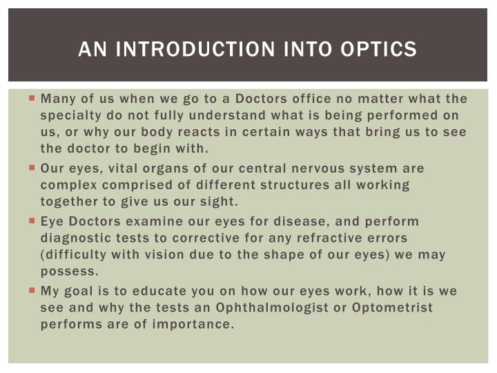 An introduction into optics