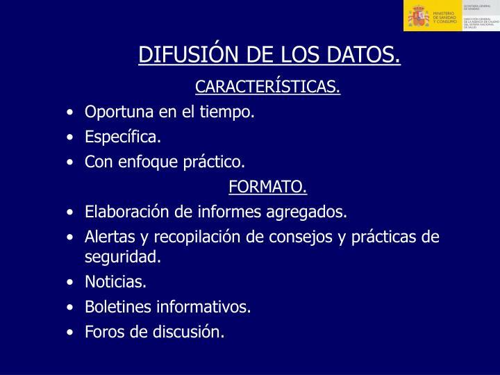 DIFUSIÓN DE LOS DATOS.