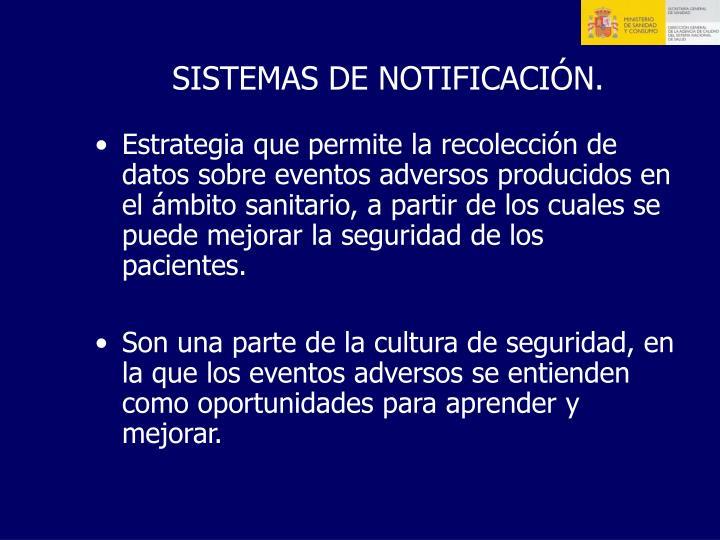 SISTEMAS DE NOTIFICACIÓN.
