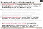 some open fronts in climate prediction1