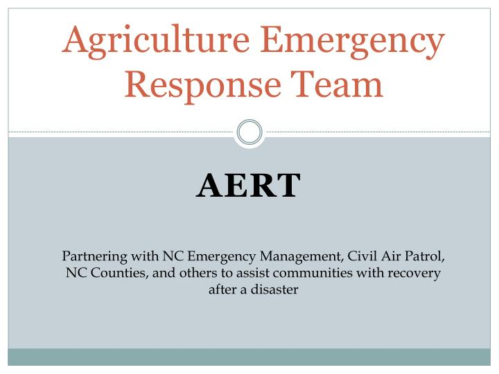 agriculture emergency response team n.