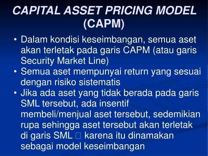 capital asset pricing model capm versus the Weighted average cost of capital the capital asset pricing model (capm) is used to determine a theoretically appropriate required rate of return of an asset.