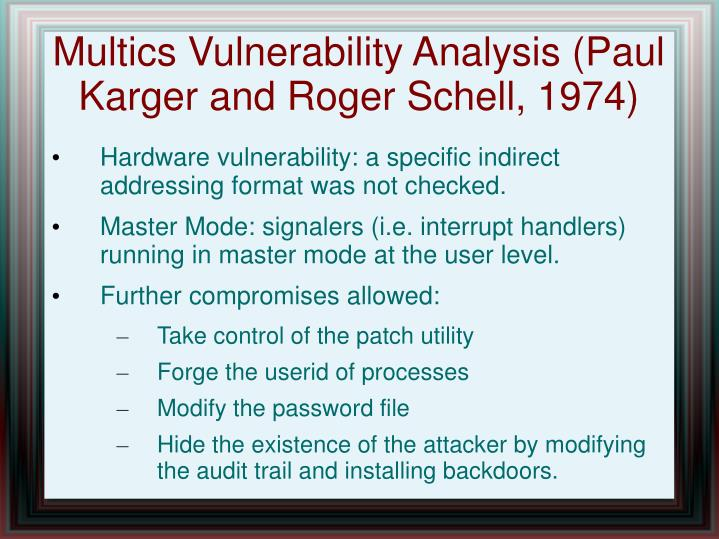 Multics Vulnerability Analysis (Paul Karger and Roger Schell, 1974)