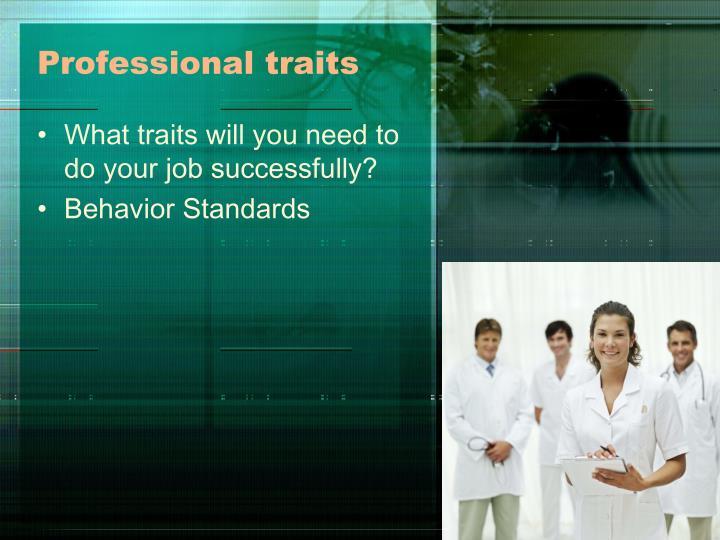 Professional traits