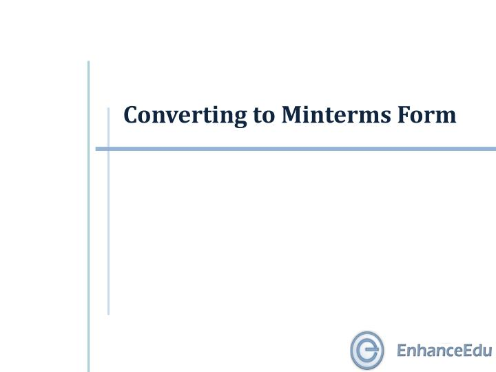 converting to minterms form n.