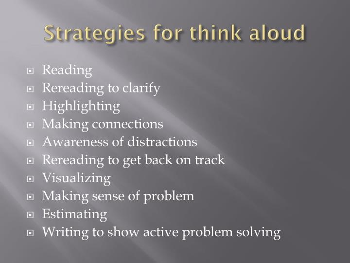 Strategies for think aloud