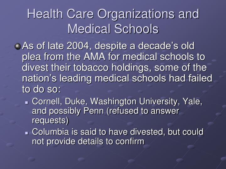 Health Care Organizations and Medical Schools