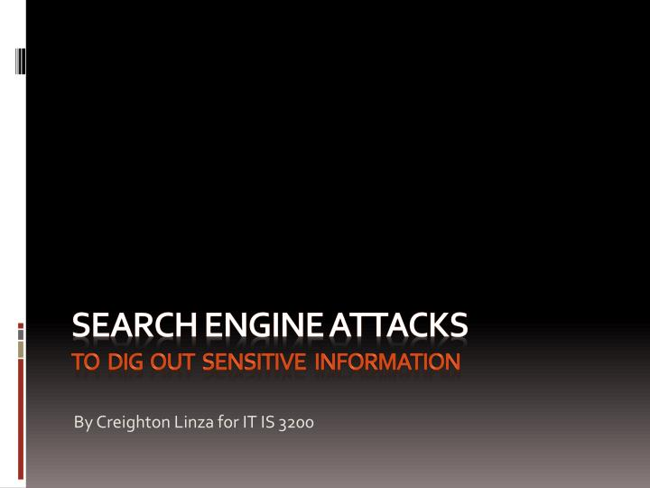 search engine attacks to dig out sensitive information n.