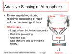 adaptive sensing of atmosphere