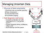 managing uncertain data1