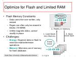 optimize for flash and limited ram