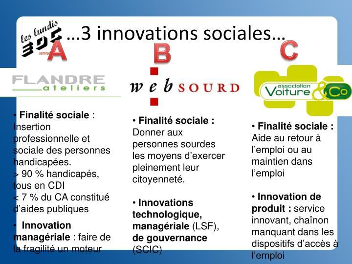 …3 innovations sociales…