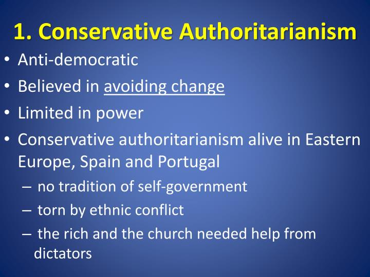 1 conservative authoritarianism