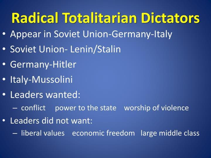 Radical totalitarian dictators