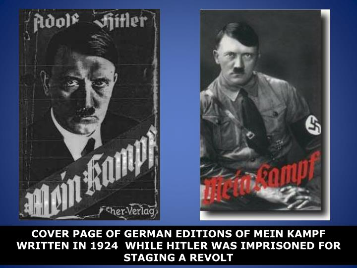 COVER PAGE OF GERMAN EDITIONS OF MEIN KAMPF WRITTEN IN 1924  WHILE HITLER WAS IMPRISONED FOR STAGING A REVOLT