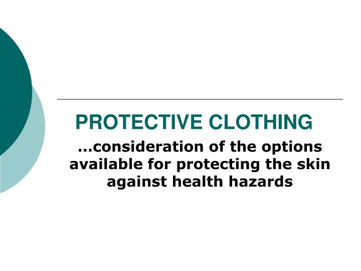 protective clothing n.