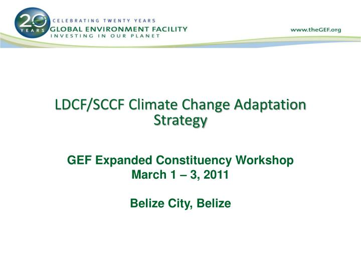 LDCF/SCCF Climate Change Adaptation Strategy
