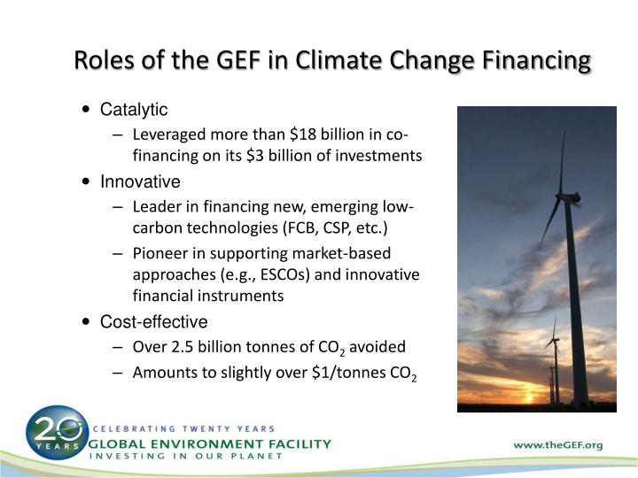 Roles of the GEF in Climate Change Financing