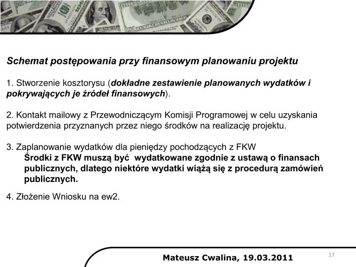Schemat postępowania przy finansowym planowaniu projektu